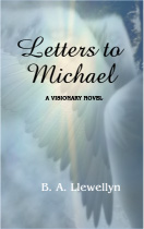 Letters to Michael - a visionary novel